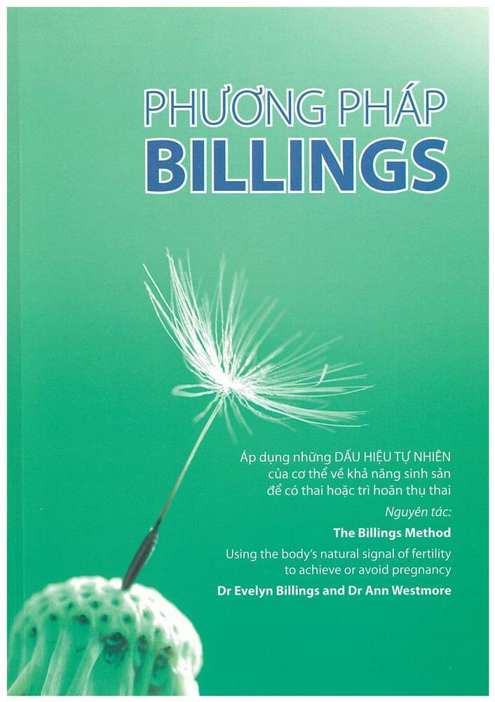 The Billings Method by Dr Evelyn Billings & Dr Anne Westmore  NOT AVAILABLE IN THE ONLINE SHOP CONTACT BILLINGS LIFE