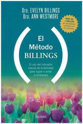 The Billings Method by Dr Evelyn Billings & Dr Anne Westmore Spanish NOT AVAILABLE IN THE ONLINE SHOP - CONTACT BILLINGS LIFE
