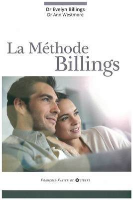 The Billings Method by Dr Evelyn Billings Dr Ann Westmore NOT AVAILABLE  IN THE ONLINE SHOP - CONTACT BILLINGS LIFE