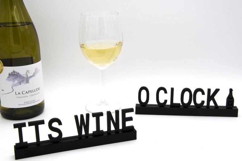 """It's wine o 'clock"""