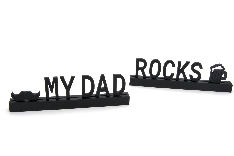 """My dad rocks"""