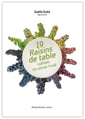 19 Raisins de table en climat froid - Identification et culture