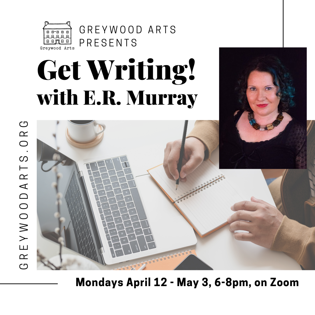 Get Writing! with E.R. Murray