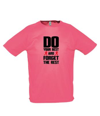 Do Your Best Tech T-Shirt