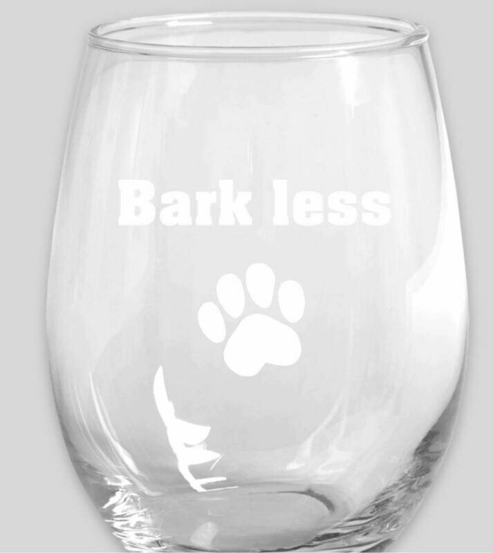 Bark Less Wine More 15oz Stemless Wine Glass