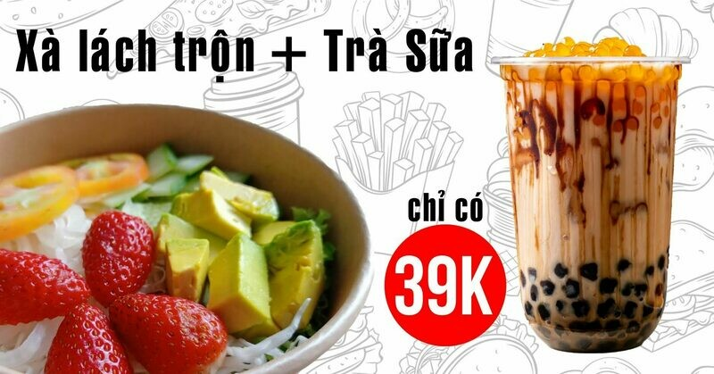 Combo Salad  + Trà Sữa