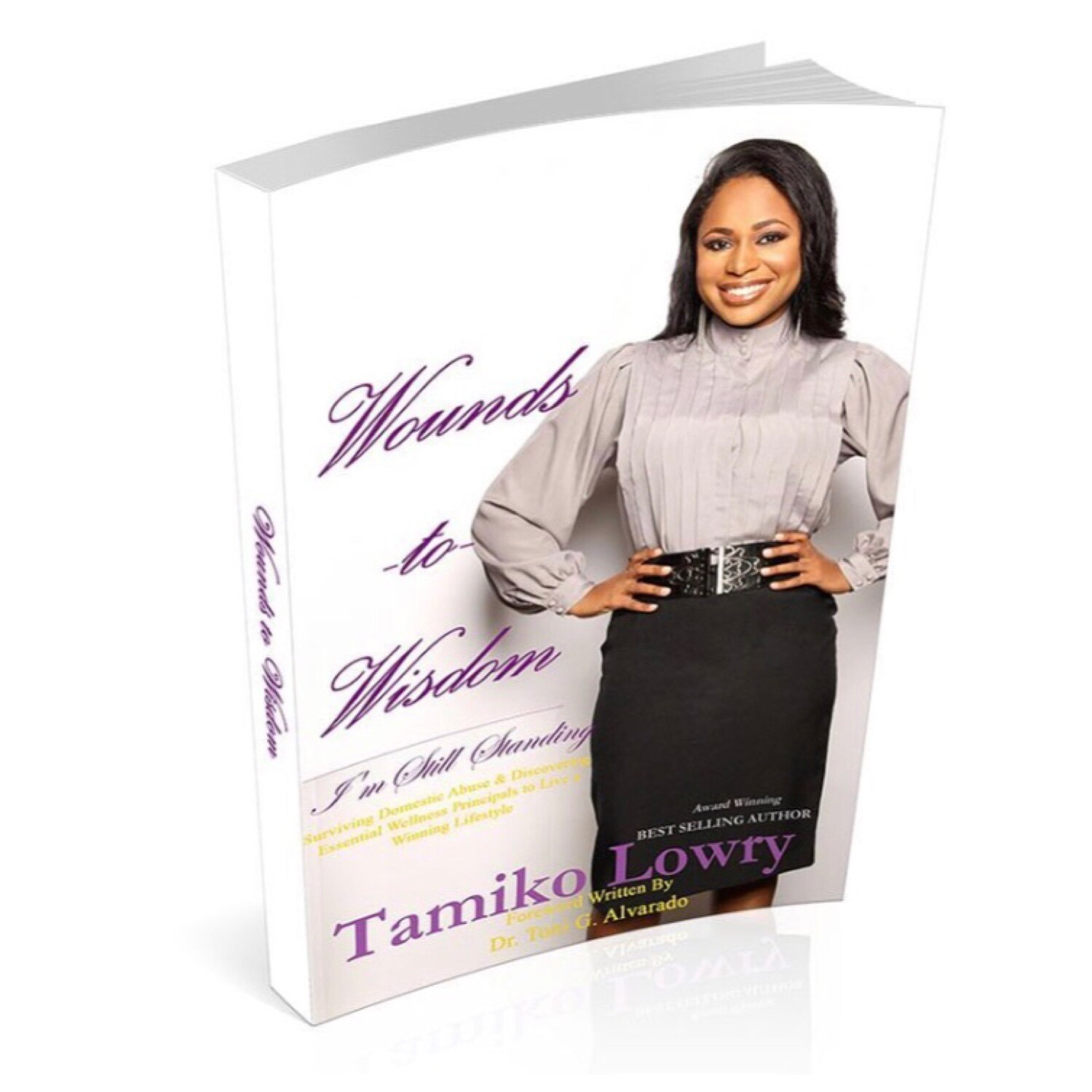 Wounds to Wisdom... I'm Still Standing (paperback)