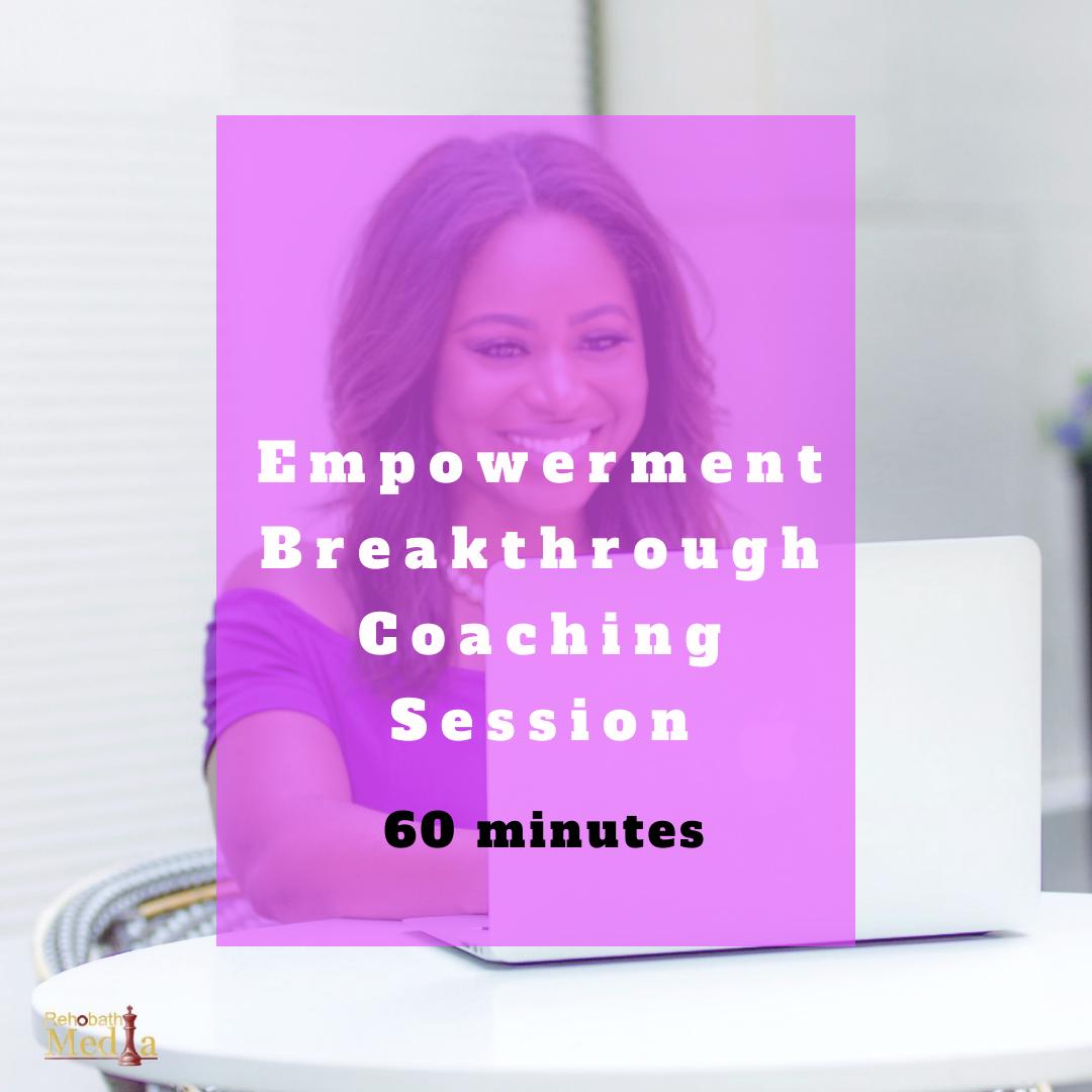 Empowerment Breakthrough Coaching Session