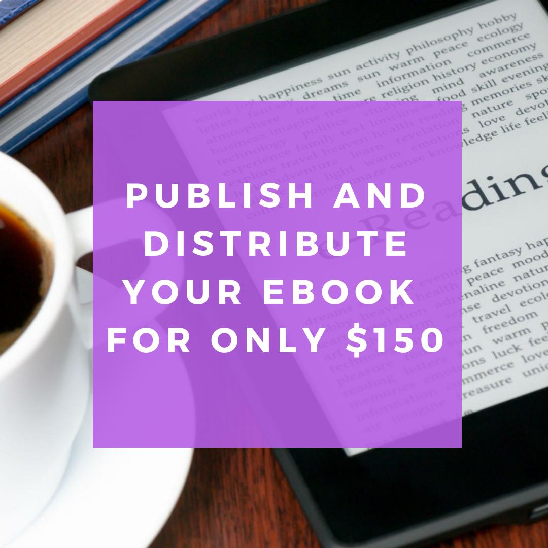Publish and Distribute Your E-book