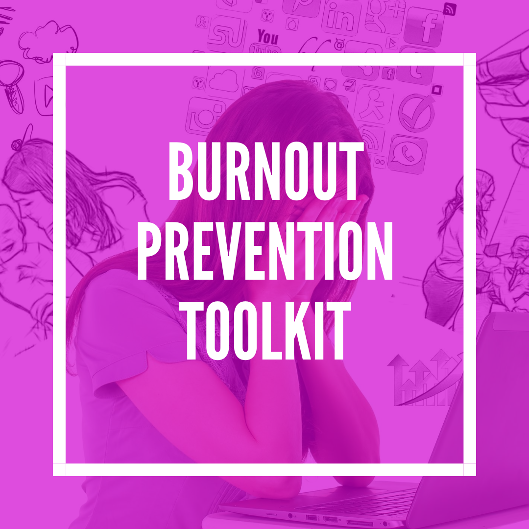Burnout Prevention & Recovery Toolkit