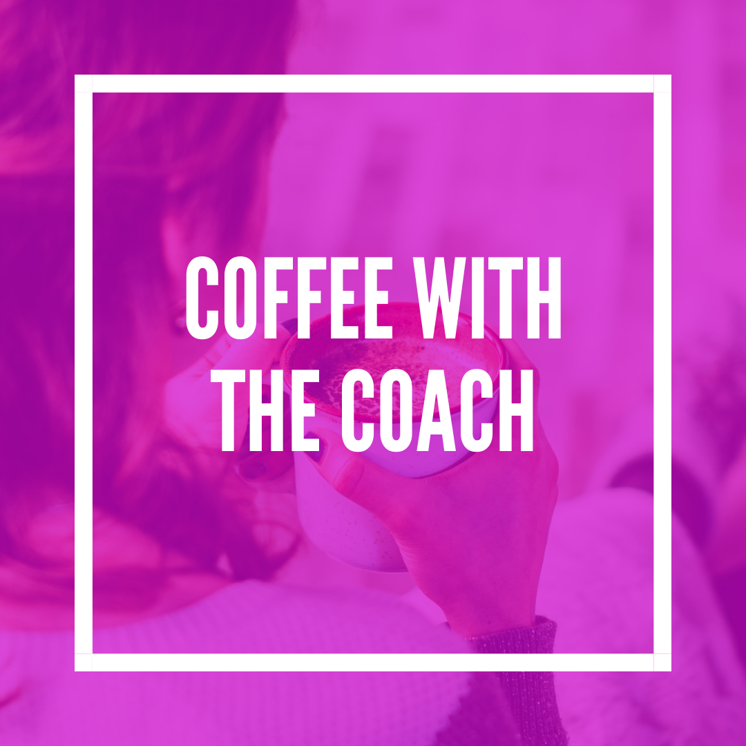 Coffee With The Coach - Unlimited Laser Coaching Sessions