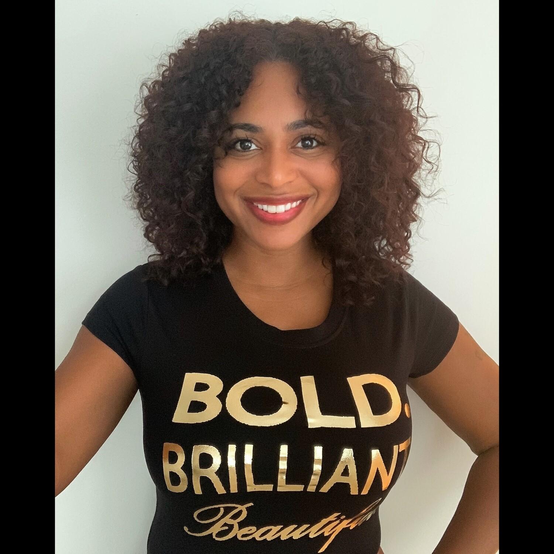 Bold Brilliant Beautiful T-shirt