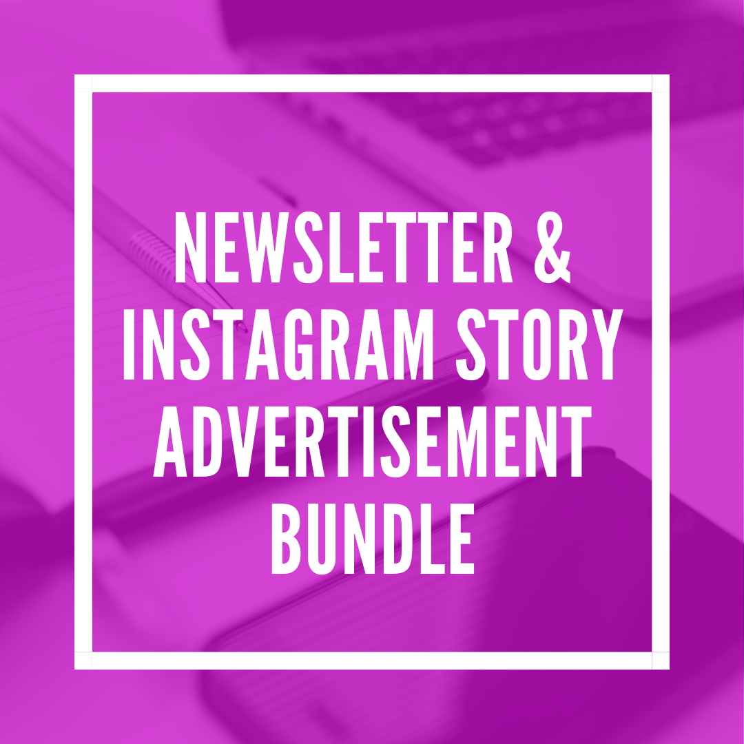 Newsletter & Instagram Story Advertisement Bundle