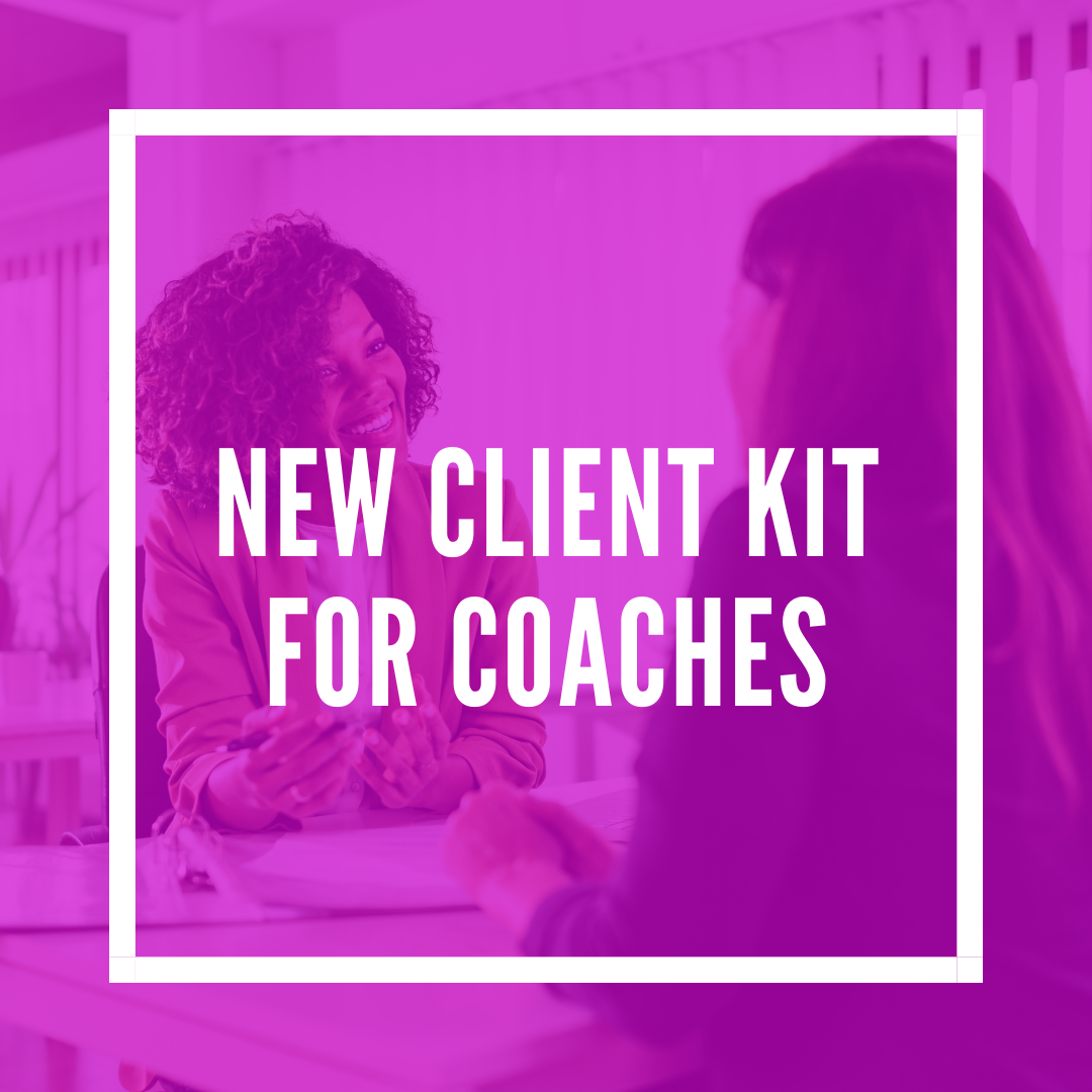 """New Client Kit"" For Coaches"