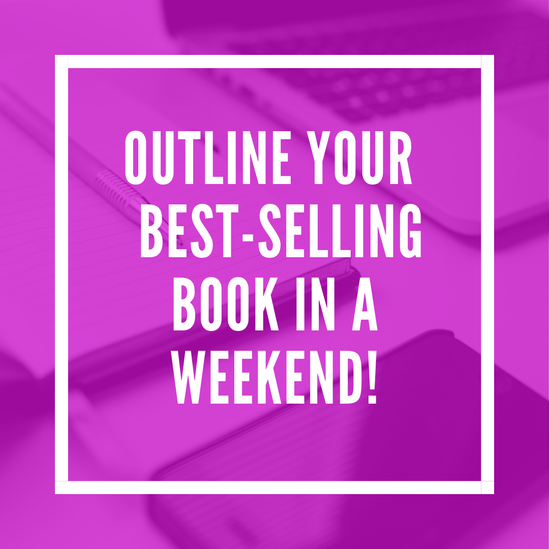Outline Your Best-Selling Book in a Weekend! - (PLANNER)