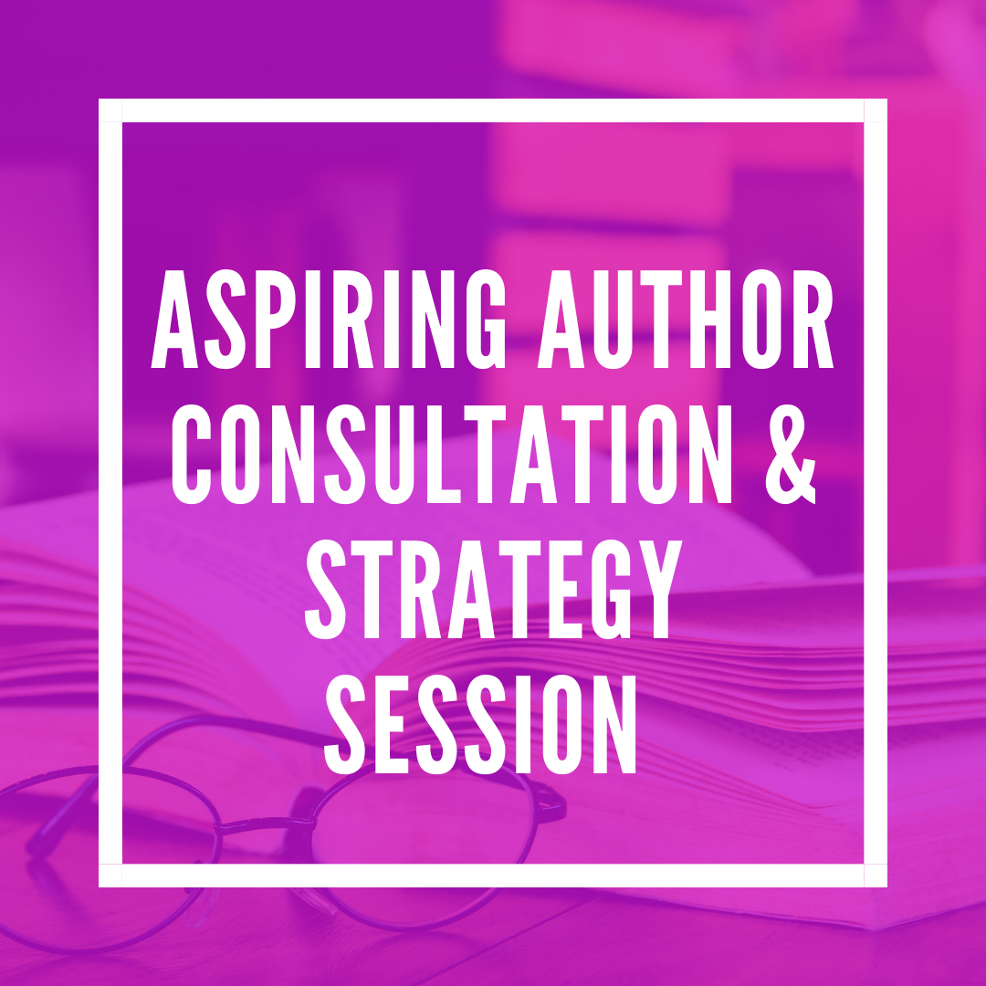 Aspiring Author Consultation & Strategy Session - 60 minutes