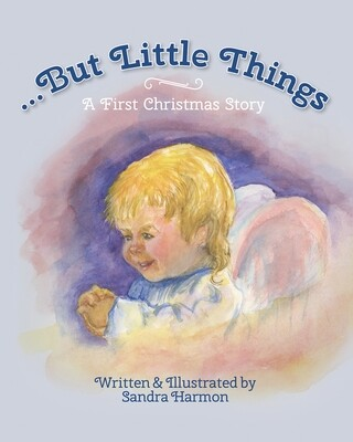 ...But Little Things: A First Christmas Story