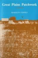 Great Plains Patchwork: A Memoir
