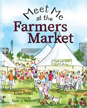 Meet Me at the Farmers Market (Paperback)