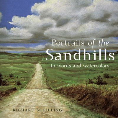 Portraits of the Sandhills: In Words and Watercolors (Paperback)