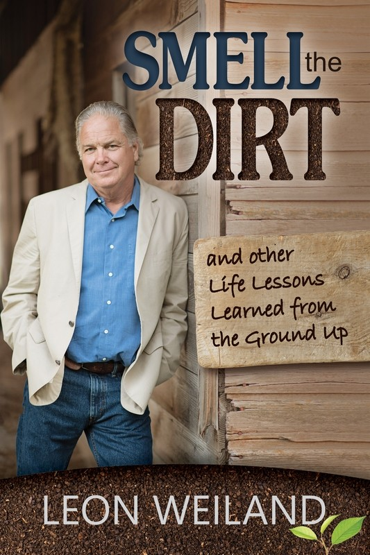 Smell the Dirt: Life Lessons Learned From the Ground Up