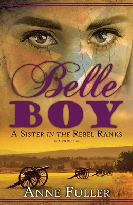 Belle Boy: A Sister in the Rebel Ranks