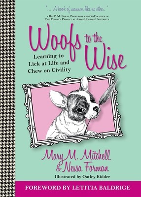 Woofs to the Wise: Learning to Lick at Life and Chew on Civility