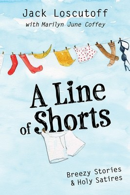 A Line of Shorts: Breezy Stories & Holy Satires