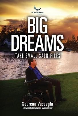 Big Dreams Take Small Sacrifices