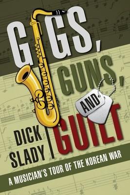 Gigs, Guns, and Guilt: A Musician's Tour of the Korean War