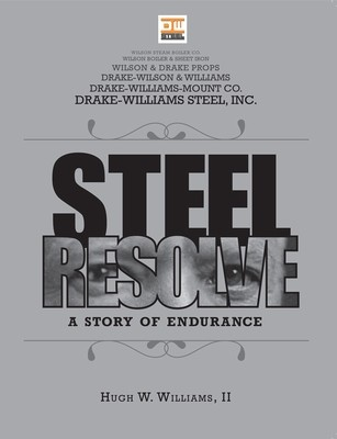 Steel Resolve: A Story of Endurance