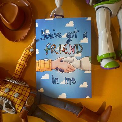 'You've got A Friend In Me' Card