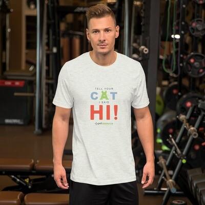 Tell Your Cat I Said Hi! Men's T-Shirt