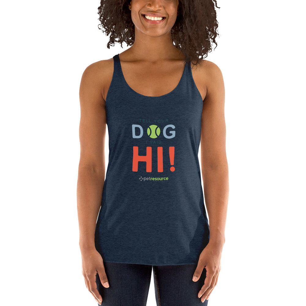 Tell Your Dog I Said Hi! Women's Tank Top