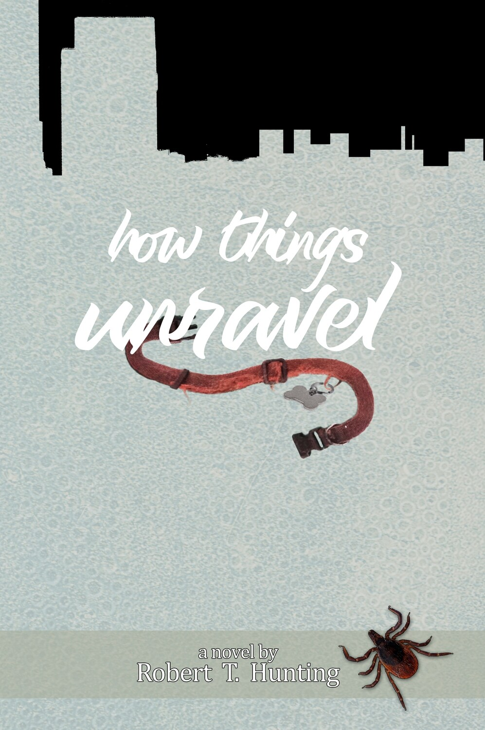 How Things Unravel