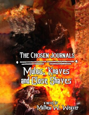 Mules, Knaves, and Close Shaves