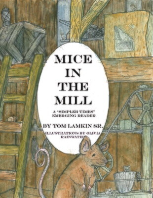 NEW RELEASE Mice in the Mill
