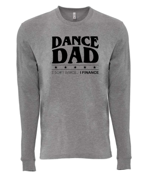 Dance Dad Long Sleeve Shirt Unisex