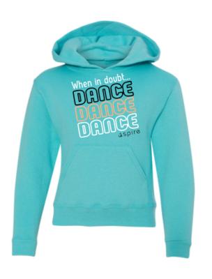 Youth When in Doubt Dance Hooded Sweatshirt