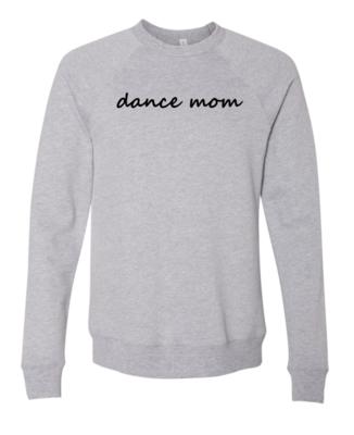 Dance Mom Raglan Crewneck Sweatshirt Unisex