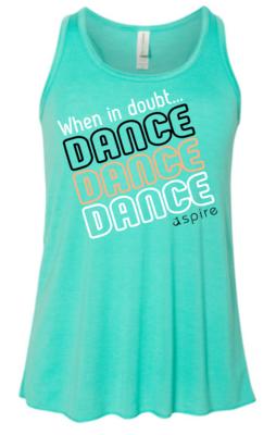 Women's When in Doubt Dance Racerback Teal
