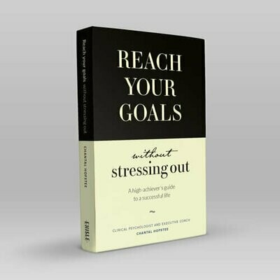Book - REACH YOUR GOALS - Without Stressing Out