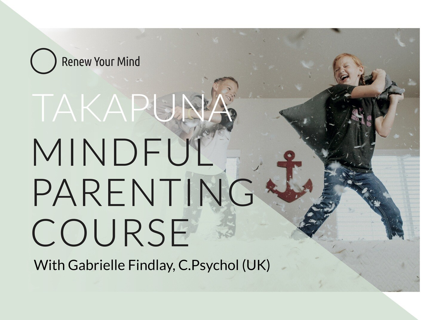 Takapuna Mindful Parenting course: 6 session course starting 12 May '21