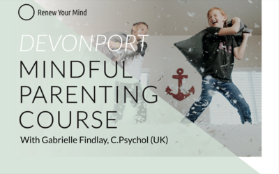 Devonport Mindful Parenting course: 6 session course starting 18 August '21