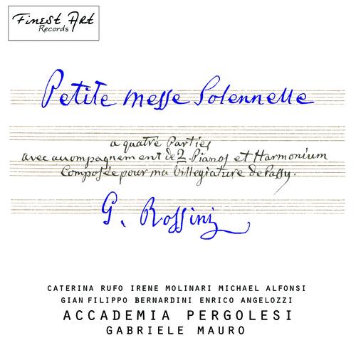 MP3 G.Rossini, Petite Messe Solennelle - Accademia Pergolesi, C.Rufo, I.Molinari, M.Alfonsi, G.F.Bernardini, E.Angelozzi, G.Mauro
