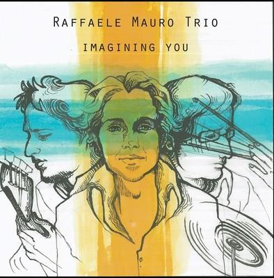 CD Imagining you - Raffaele Mauro Trio