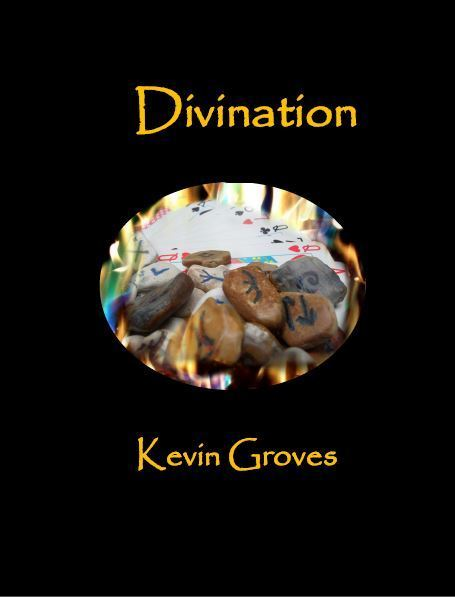 Divination by Kevin Groves