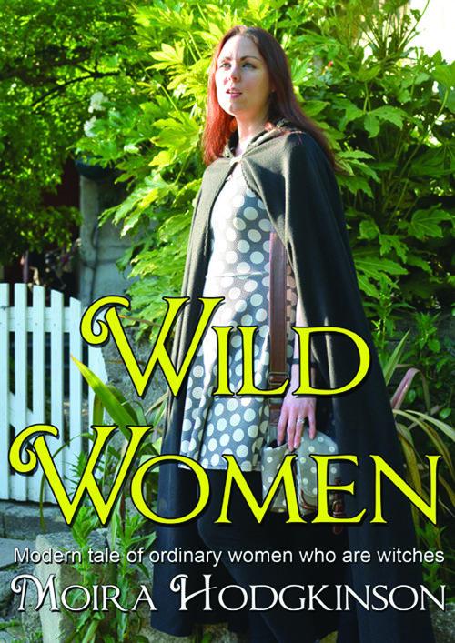 Wild Women - Moira Hodgkinson