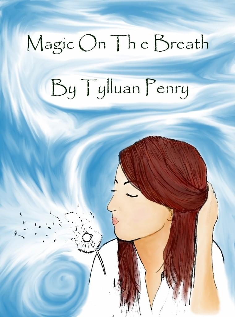 Magic on the Breath by Tylluan Penry