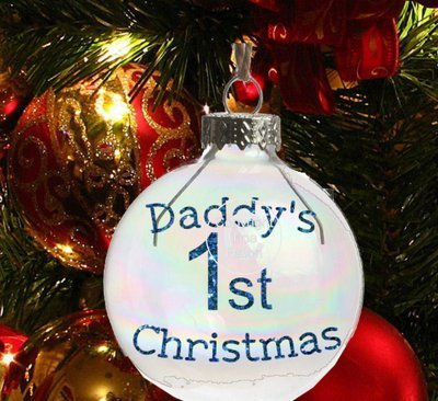 Daddy's 1st Christmas- Christmas Bauble Ornament - with precurved text  4 sizes